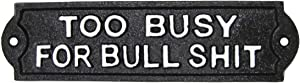 TG,LLC Treasure Gurus Novelty Metal Too Busy for Bullshit Funny Sign Man Cave Bar Pub Home Office Wall Decor