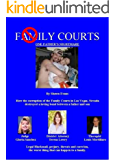 Family Courts: One Fathers Nightmare