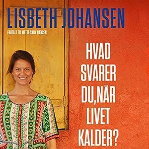 Hvad svarer du, når livet kalder? Mit spring fra toppen af karrieren til bunden af Indiens slum Audiobook