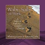 Wabi-Sabi at Work, Whitney Greer, 1439216533