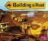 Building a Road, JoAnn Early Macken, 1429612320