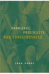 Knowledge, Possibility, and Consciousness (Jean Nicod Lectures) Hardcover