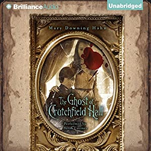 The Ghost of Crutchfield Hall Audiobook