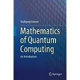 Mathematics of Quantum Computing: An Introduction