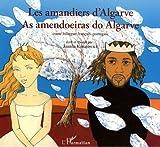 """Afficher """"Les amandiers d'Algarve"""""""