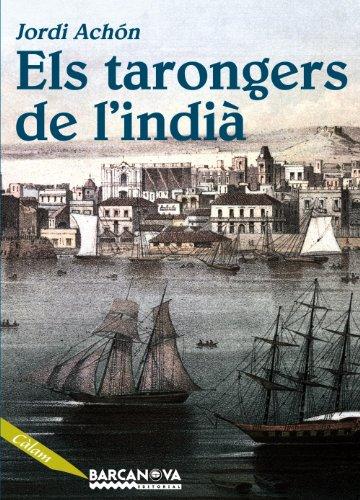 Descargar Libro Els Tarongers De L ' Indià Jordi Achón