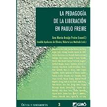 La pedagogía de la liberación en PauloFreire