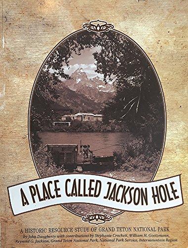 A Place Called Jackson Hole