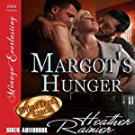 Margot's Hunger: Divine Creek Ranch | Heather Rainier