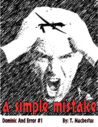 A Simple Mistake Dominic And Error Book 1