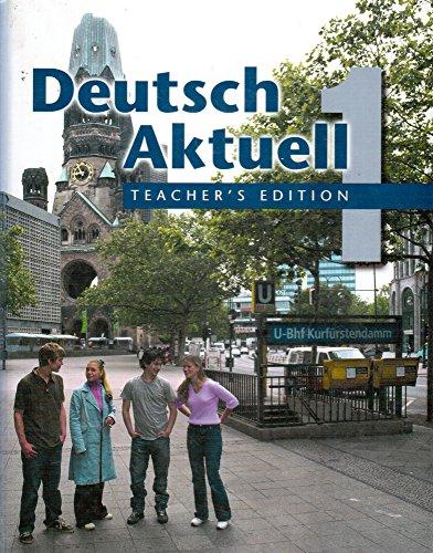 Deutsch Aktuell 1, Teacher's Edition