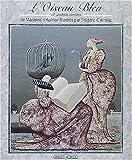 L'oiseau bleu et autres contes de Madame d'Aulnoy