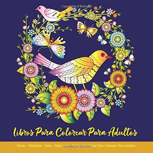 Libros Para Colorear Para Adultos Flores Mándalas Aves