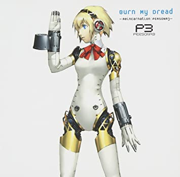 Burn My Dread Persona 3 Reinca