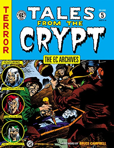 The EC Archives: Tales from the Crypt Volume 5 (Scary Stories To Tell In The Dark Artist)