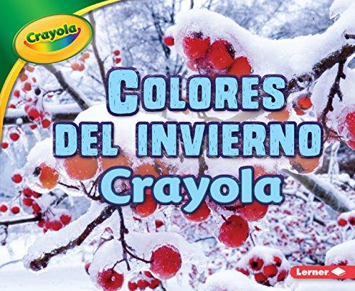 Colores del Invierno Crayola (R) (Crayola (R) Winter Colors)