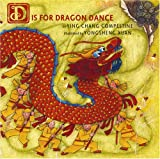 D Is for Dragon Dance, Ying Chang Compestine, 0823420582