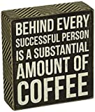 Primitives by Kathy Box Sign, 5-Inch by 5.5-Inch, Amount of Coffee