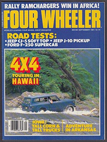 (FOUR WHEELER Jeep CJ-5 J-10 Pickup Ford F-250 road tests 9 1981)