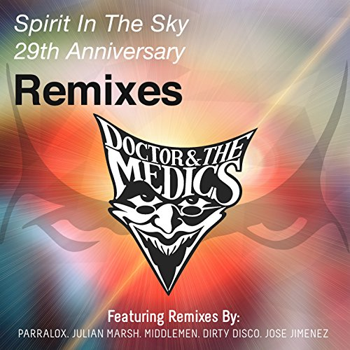 Spirit in the Sky (Parralox Extended Remix)