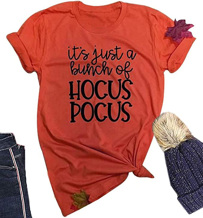 Women's It's Just A Bunch of Hocus Pocus T Shirt Halloween Funny Witch Graphic Tee Tops Shirts