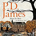 Sleep No More: Six Murderous Tales Audiobook by P. D. James Narrated by Daniel Weyman
