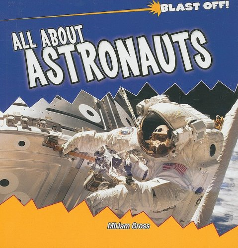 All About Astronauts (Blast Off!)