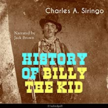 History of Billy the Kid Audiobook by Charles Angelo Siringo Narrated by Jack Brown