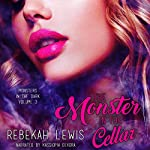The Monster in the Cellar: Monsters in the Dark, Book 3 | Rebekah Lewis