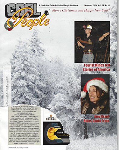 Coal People, December 2014, Tourist Mines Tell Stories of America, Amy Grant Rides Santa Train and Others