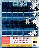 img - for Customizable Embedded Processors, Volume .: Design Technologies and Applications (Systems on Silicon) book / textbook / text book