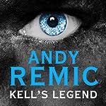 Kell's Legend: Clockwork Vampire Chronicles, Book 1 | Andy Remic