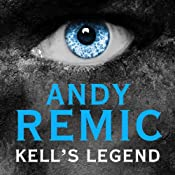 Kell's Legend: Clockwork Vampire Chronicles, Book 1 | Andy Remic