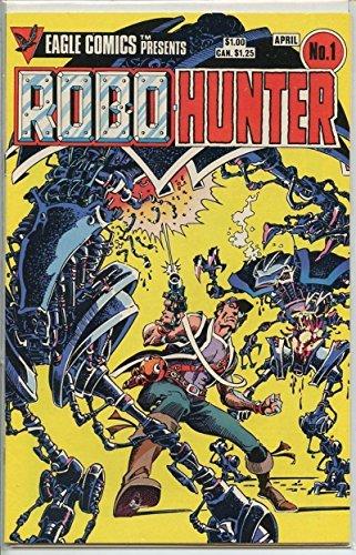 ROBOHUNTER #1, NM-, John Wagner, Sam Slade, Eagle, 1984 more Indies in store