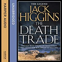 The Death Trade: Sean Dillon Series, Book 20 Audiobook by Jack Higgins Narrated by Nigel Carrington
