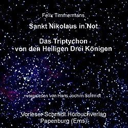 Sankt Nikolaus in Not/Das Triptychon der Heiligen Drei Könige