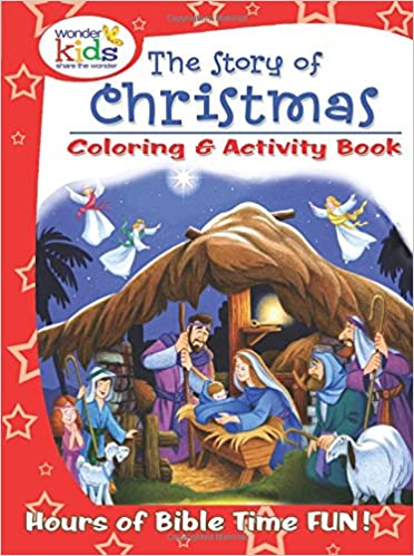 The Story of Christmas Coloring & Activity Book: Wonder Kids ...