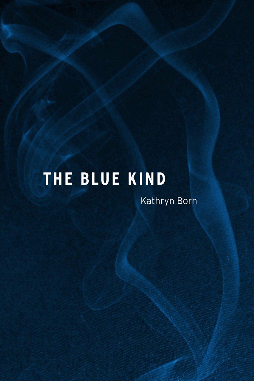 The Blue Kind pdf epub
