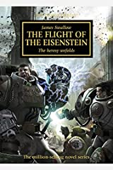 The Flight of the Eisenstein (The Horus Heresy Book 4) Kindle Edition