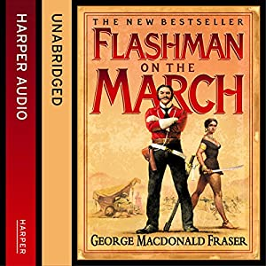 Flashman on the March Hörbuch