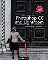 Photoshop CC and Lightroom: A Photographer's Handbook Front Cover