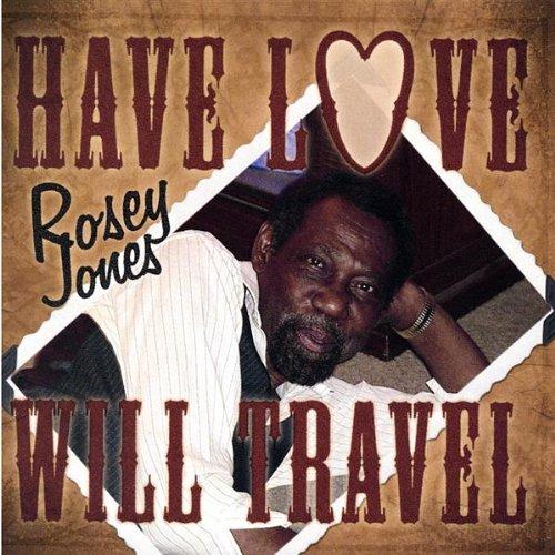have love will travel rosey jones mp3 downloads. Black Bedroom Furniture Sets. Home Design Ideas