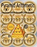 Pyramid Arithmetic Long Division (without Remainders) Math Workbook, Chris McMullen, 1456523422