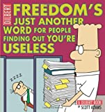 img - for Freedom's Just Another Word for People Finding Out You're Useless by Scott Adams (2009-04-21) book / textbook / text book