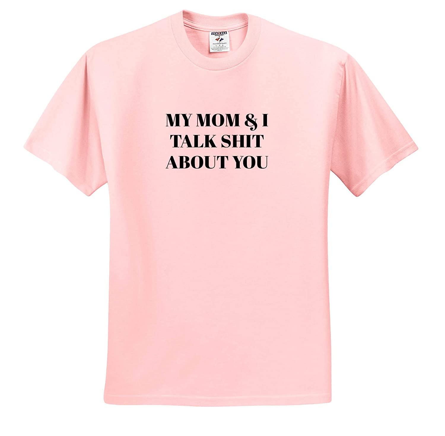 Adult T-Shirt XL 3dRose Gabriella-Quote Image of My Mom and I Talk Shit About You Quote ts/_319436