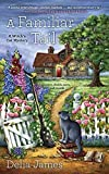 A Familiar Tail (A Witch's Cat Mystery) by Delia James (2016-02-02)