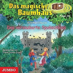 Das verzauberte Spukschloss (Das magische Baumhaus 28) Hörbuch