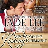 Miss Woodley's Kissing Experiment: A Lady's Lessons, Book 3