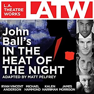 John Ball's In the Heat of the Night Performance