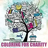 img - for Coloring For Charity book / textbook / text book